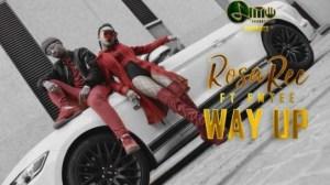 Rosa Ree - Way Up Ft. Emtee